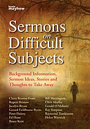 Sermons on Difficult Subjects