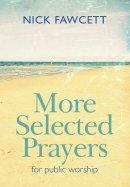 More Selected Prayers