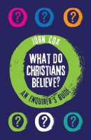 What Do Christians Believe?
