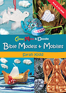 Colour, Make And Doodle: Bible Models And Mobiles