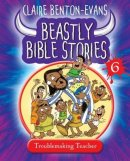 Beastly Bible Stories - Book 6 - Large size