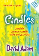Candles - Complete Common Worship Talks and Activities