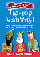 Top Tips For A Tip-Top Nativity