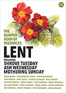 The Bumper Book of Resources: Lent, including Shrove Tuesday, Ash Wednesday and Mothering Sunday (Volume 6)