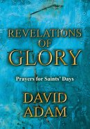 Revelations of Glory