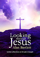 Looking Through Jesus