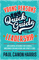 Young Person's Quick Guide to Leadership