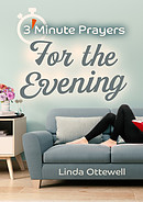 3 - Minute Prayers For The Evening