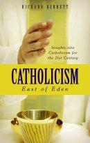 Catholicism East Of Eden