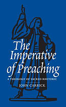 Imperative Of Preaching, The