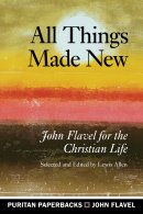 All Things Made New