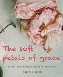 The Soft Petals of Grace