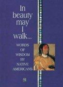In Beauty May I Walk...