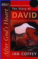 The Story of David: After God's Heart