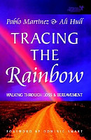 Tracing the Rainbow: Walking Through Loss and Bereavement