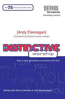 Distinctive Worship: How a New Generation Connects with God