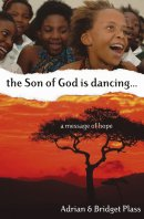 The Son of God is Dancing