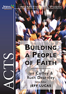 Acts : Building a People of Faith Workbook