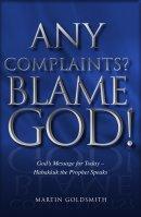 Any Complaints Blame God