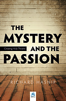 The Mystery and the Passion