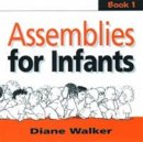 Assemblies for Infants : Book. 1