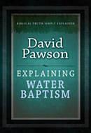 Explaining Water Baptism Paperback Book