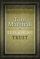 Explaining Trust Paperback Book