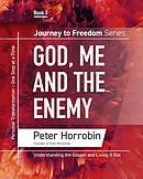 Journey To Freedom: God, Me And the Enemy