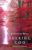 Seeking God: The Way of St.Benedict