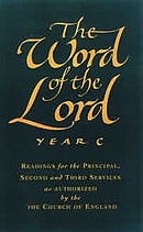 The Word of the Lord : Year C: Readings for Principal,Second and Third Services