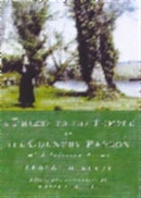 A Priest to the Temple or the Country Parson: With Selected Poems