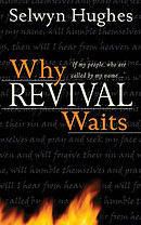 Why Revival Waits