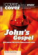 John's Gospel Exploring the Seven Miraculous Signs