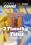 2 Timothy and Titus: Vital Christianity