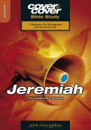 Jeremiah The Passionate Prophet