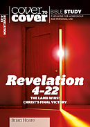 Revelation 4-22: Cover to Cover Bible Study Guide