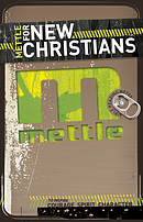 Mettle for New Christians