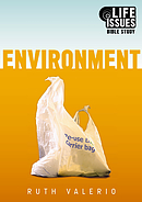 Environment : Life Issues Bible Study