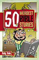 50 Weirdest Bible Stories