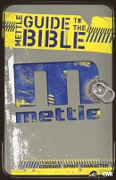 Mettle Guide To The Bible
