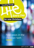 Travelling Through Life Every Day - For New Christians