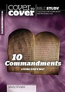 Cover To Cover Bible Study The Ten Commandments