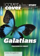 Galations Freedom In Christ - Cover to Cover Bible Study