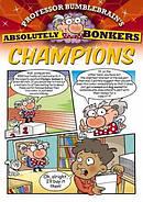 Professor Bumblebrain's Absolutely Bonkers Champions
