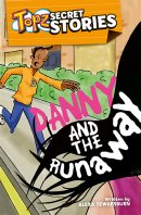 Danny and the Runaway