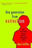 One Generation from Extinction