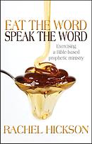 Eat the Word, Speak the Word