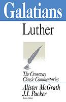 Galatians : Crossway Classic Commentaries