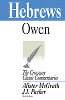 Hebrews :  Crossway Classic Commentary