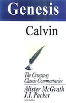 Genesis : Crossway Classic Commentaries